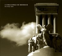 "A CHALLENGE OF HONOUR ""NO WAY OUT"" (CD)"