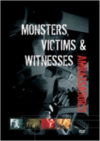 "AMBASSADOR 21 ""MONSTERS, VICTIMS & WITNESSES"" (DVD)"