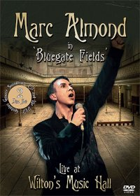 "ALMOND, MARC ""IN BLUEGATE FIELDS: LIVE AT WILTON'S MUSIC HALL"" (CD+DVD)"