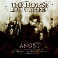"THE HOUSE OF USHER ""ANGST"" (CD)"