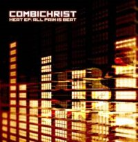 "COMBICHRIST ""HEAT EP – ALL PAIN IS BEAT"" (MCD (ED. LIM.))"