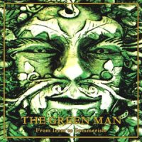 "THE GREEN MAN ""FROM IREM TO SUMMERISLE"" (CD)"
