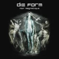"DIE FORM ""NOIR MAGNETIQUE"" (CD)"