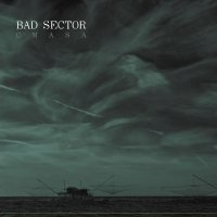 "BAD SECTOR ""CMASA"" (CD)"