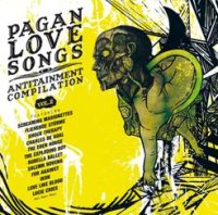 "V/A ""PAGAN LOVE SONGS - ANTITAINMENT COMPILATION, VOL. 2"" (2CD)"
