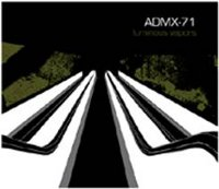 "ADMX-71 ""LUMINOUS VAPORS"" (CD)"