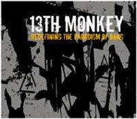 "13TH MONKEY ""REDEFINING THE PARADIGM OF BANG"" (CD)"