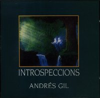 "GIL, ANDRES ""INTROSPECCIONS"" (CD)"