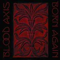 BLOOD AXIS - BORN AGAIN (CD)
