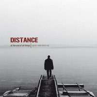 "DISTANCE ""AT THE END OF ALL THINGS"" (CD)"