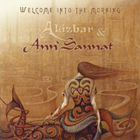 "ALIZBAR & ANN'SANNAT ""WELCOME TO THE MORNING"" (CD)"