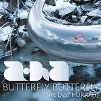 "A-HA ""BUTTERFLY BUTTERFLY (THE LAST HURRAH)"" (CDS)"