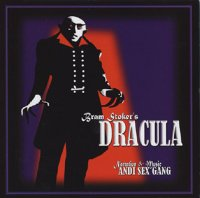 ANDI SEX GANG - BRAM STOKER'S DRACULA 2CD