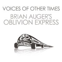 "AUGER'S OBLIVION EXPRESS ""VOICES OF OTHER TIMES"" (CD)"