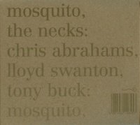 THE NECKS - MOSQUITO/SEE THROUGH (2CD)