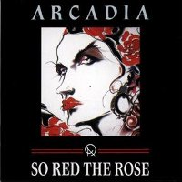 "ARCADIA ""SO RED THE ROSE"" (2CD+DVD)"