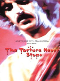 "ZAPPA, FRANK ""TORTURE NEVER STOPS"" (DVD)"
