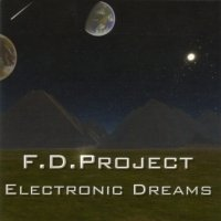 "F.D. PROJECT ""ELECTRONIC DREAMS"" (CD)"