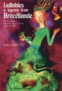 "V/A ""LULLABIES AND LEGENDS FROM BROCELIANDE"" (CD+LIBRO (ED. LIM.))"