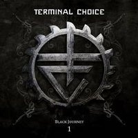 "TERMINAL CHOICE ""BLACK JOURNEY 1"" (2CD)"