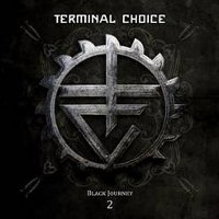 "TERMINAL CHOICE ""BLACK JOURNEY 2"" (2CD)"
