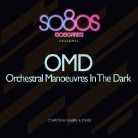 "OMD ""SO80S PRESENTS: ORCHESTRAL MANOEUVRES IN THE DARK"" (CD)"