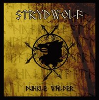 "STRYDWOLF ""DUNKLE WALDER"" (CD (LTD. ED.))"