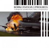 "V/A ""BORN-EVOLVE-PROGRESS, VOL. 3"" (CD (ED. LIM.))"