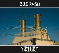 "32 CRASH ""Y2112Y+AD MMCXII"" (BOX (ED. LIM.))"