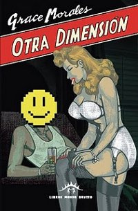 "MORALES, GRACE ""OTRA DIMENSION"" (BOOK)"