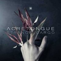 ACRETONGUE - STRANGE CARGO (CD)