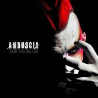 "AMDUSCIA ""DEATH, THOU SHALT DIE"" (CD)"