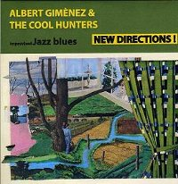 "GIMENEZ, ALBERT/THE COOL HUNTERS ""NEW DIRECTIONS I"" (CD-R)"