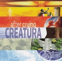"AFTER CRYING ""CREATURA"" (CD)"