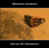 "BATTERYDEAD ""SANDS OF DECEPTION"" (CD-R)"