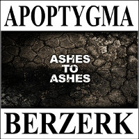 "APOPTYGMA BERZERK ""ASHES TO ASHES"" (MLP (ED. LIM.))"