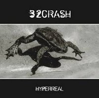 "32 CRASH ""HYPERREAL"" (MLP (ED. LIM.))"
