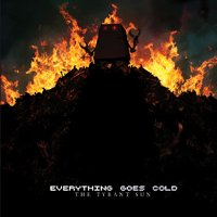 "EVERYTHING GOES COLD ""THE TYRANT SUN"" (CD)"