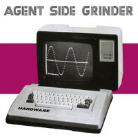 "AGENT SIDE GRINDER ""HARDWARE"" (LP (ED. LIM.))"