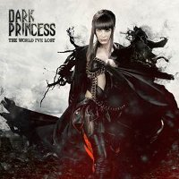 "DARK PRINCESS ""THE WORLD I'VE  LOST"" (CD)"