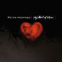 "HEPPNER, PETER ""MY HEART OF STONE"" (CD)"
