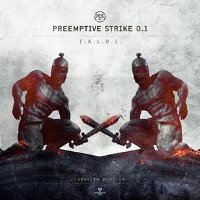 "PREEMPTIVE STRIKE 0.1 ""T.A.L.O.S."" (CD)"