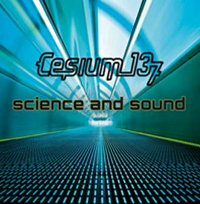 "CESIUM 137 ""SCIENCE AND SOUND"" (CD)"