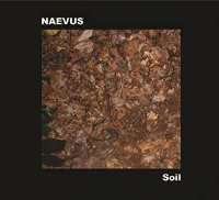 "NAEVUS ""SOIL (RE-RELEASE)"" (CD)"
