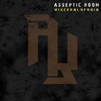 "ASSEPTIC ROOM ""VISCERALOFOBIA"" (CD)"