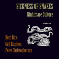 "SICKNESS OF SNAKES (COIL / NON) ""NIGHTMARE CULTURE"" (CD)"