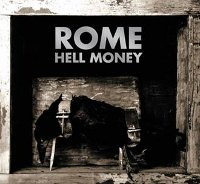 ROME - HELL MONEY (CD)