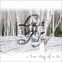 "LAST JULY ""A TRUE STORY OF A LIE"" (CD)"