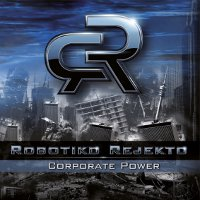 "ROBOTIKO REJEKTO ""CORPORATE POWER"" (CD)"