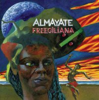 "ALMAYATE ""FREEGILIANA"" (CD-R (ED. LIM.))"